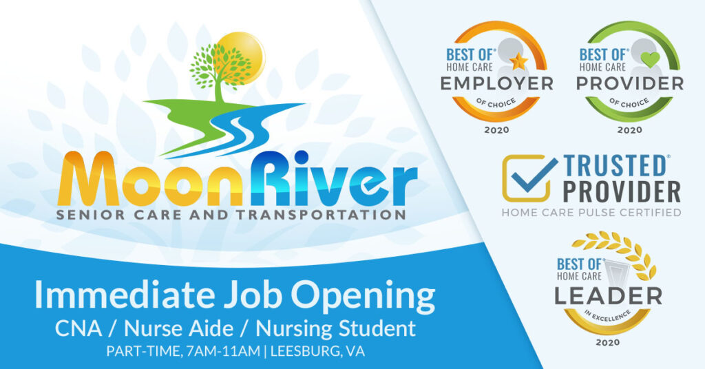 Immediate Part-Time Position, 7am - 11am for CNAs, Nurse Aides, Nursing Students in Home Care in Leesburg, Virginia.